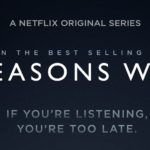 13 REASONS WHY Season 2 Release Announced